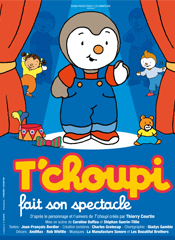 © T'choupi fait son spectacle