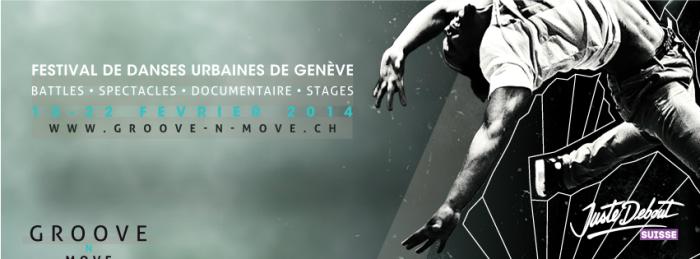 ©2014 GROOVE N'MOVE 2014 / GENEVA INTERNATIONAL STREET DANCE FESTIVAL