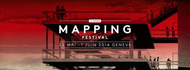 © 2014 Mapping Festival Geneva
