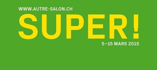 © 2015 Autre-Salon Genève