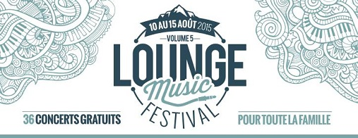 © 2015 Lounge Music Festival - Les Gets