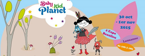 © 2015 Baby & Kid Planet, Lausanne