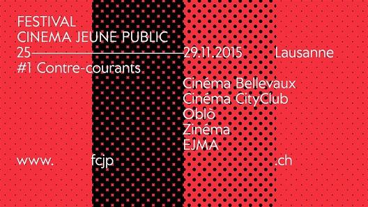 © 2015 Festival de Cinéma Jeune Public, Lausanne.