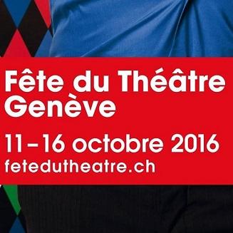© 2016 Fête du Théâtre Genève