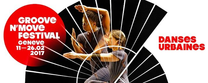 ©2017 GROOVE N'MOVE GENEVA INTERNATIONAL STREET DANCE FESTIVAL